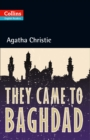 They Came to Baghdad : B2 - Book