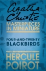 Four-and-Twenty Blackbirds: A Hercule Poirot Short Story - eBook