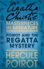Poirot and the Regatta Mystery - eBook