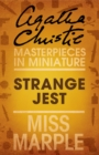Strange Jest: A Miss Marple Short Story - eBook