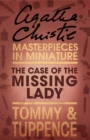 The Case of the Missing Lady: An Agatha Christie Short Story - eBook