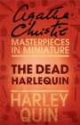 The Dead Harlequin: An Agatha Christie Short Story - eBook