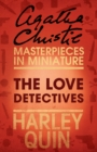 The Love Detectives: An Agatha Christie Short Story - eBook