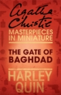 The Gate of Baghdad: An Agatha Christie Short Story - eBook