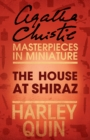 The House at Shiraz: An Agatha Christie Short Story - eBook