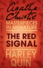 The Red Signal: An Agatha Christie Short Story - eBook