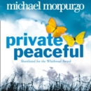 Private Peaceful - eAudiobook
