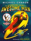 The Astonishing Secret of Awesome Man - Book