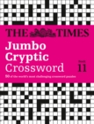 The Times Jumbo Cryptic Crossword Book 11 : 50 World-Famous Crossword Puzzles - Book