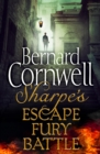 Sharpe 3-Book Collection 4: Sharpe's Escape, Sharpe's Fury, Sharpe's Battle - eBook