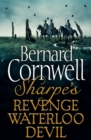 Sharpe 3-Book Collection 7: Sharpe's Revenge, Sharpe's Waterloo, Sharpe's Devil - eBook