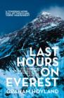 Last Hours on Everest : The Gripping Story of Mallory and Irvine's Fatal Ascent - Book