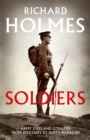 Soldiers: Army Lives and Loyalties from Redcoats to Dusty Warriors - eBook