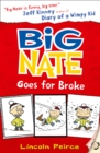 Big Nate Goes for Broke - Book