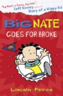 Big Nate Goes for Broke (Big Nate, Book 4) - eBook