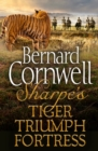 Sharpe 3-Book Collection 1: Sharpe's Tiger, Sharpe's Triumph, Sharpe's Fortress - eBook