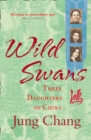 Wild Swans : Three Daughters of China - Book