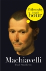 Machiavelli: Philosophy in an Hour - eBook