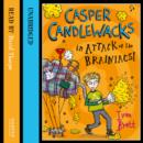 Casper Candlewacks in Attack of the Brainiacs! - eAudiobook