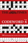 The Times Codeword 4 : 150 Cracking Logic Puzzles - Book