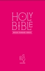 Holy Bible: English Standard Version (ESV) Anglicised Pink Gift and Award edition - Book