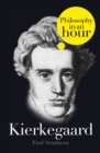 Kierkegaard: Philosophy in an Hour - eBook