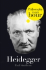 Heidegger: Philosophy in an Hour - eBook