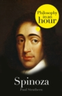 Spinoza: Philosophy in an Hour - eBook