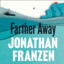 Farther Away - eAudiobook