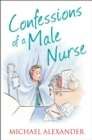 Confessions of a Male Nurse (The Confessions Series) - eBook