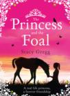 The Princess and the Foal - eBook