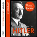 Hitler: History in an Hour - eAudiobook