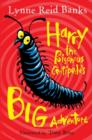 Harry the Poisonous Centipede's Big Adventure - Book