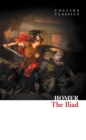 The Iliad (Collins Classics) - eBook
