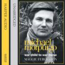 Michael Morpurgo : War Child to War Horse - eAudiobook