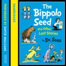 The Bippolo Seed and Other Lost Stories - eAudiobook