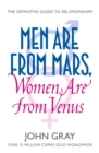 Men Are from Mars, Women Are from Venus: A Practical Guide for Improving Communication and Getting What You Want in Your Relationships - eBook