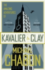 The Amazing Adventures of Kavalier and Clay - eBook