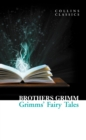 Grimms' Fairy Tales (Collins Classics) - eBook