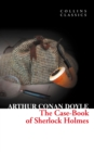 The Case-Book of Sherlock Holmes (Collins Classics) - eBook
