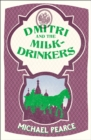 Dmitri and the Milk-Drinkers - eBook