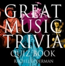 The Great Music Trivia Quiz Book - eBook