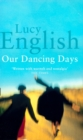 Our Dancing Days - eBook