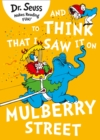 And to Think that I Saw it on Mulberry Street - Book