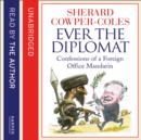 Ever The Diplomat - eAudiobook