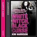 White Witch, Black Curse - eAudiobook