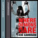 Where Demons Dare - eAudiobook