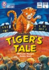 Tiger's Tales: Band 10/White (Collins Big Cat) - eBook