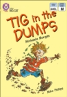 Tig in the Dumps: Band 11/Lime (Collins Big Cat) - eBook