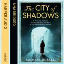 The City of Shadows - eAudiobook